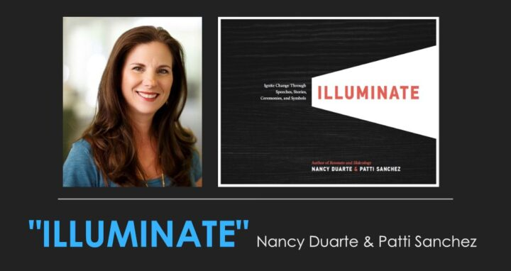 Nancy Duarte Illuminate